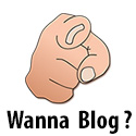 You wanna blog?